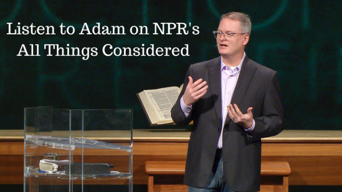 listent to adam on npe s all things considered