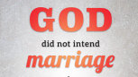 Love To Stay: God Did Not Intend Marriage ...