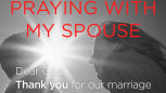 Love To Stay: Praying With My Spouse - Portrait