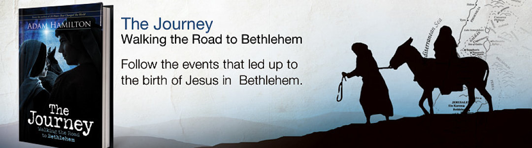 The Journey- Walking the Road to Bethlehem