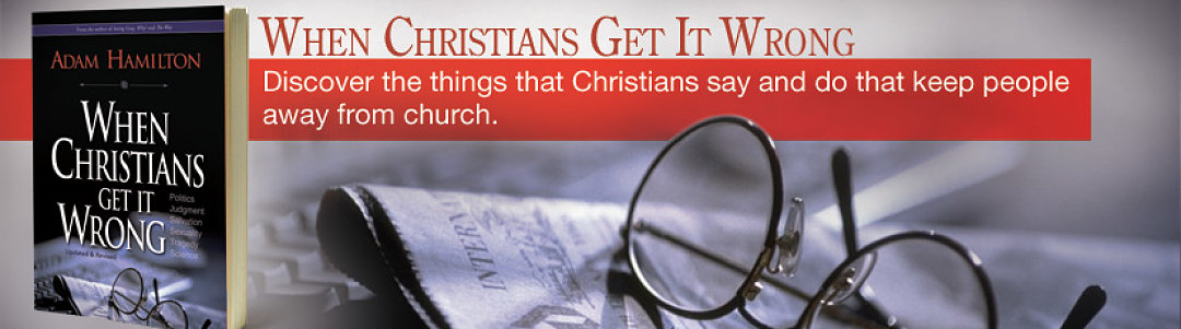 When Christians Get It Wrong- Politics, Judgement, Salvation, Sexuality, Tragedy, Science